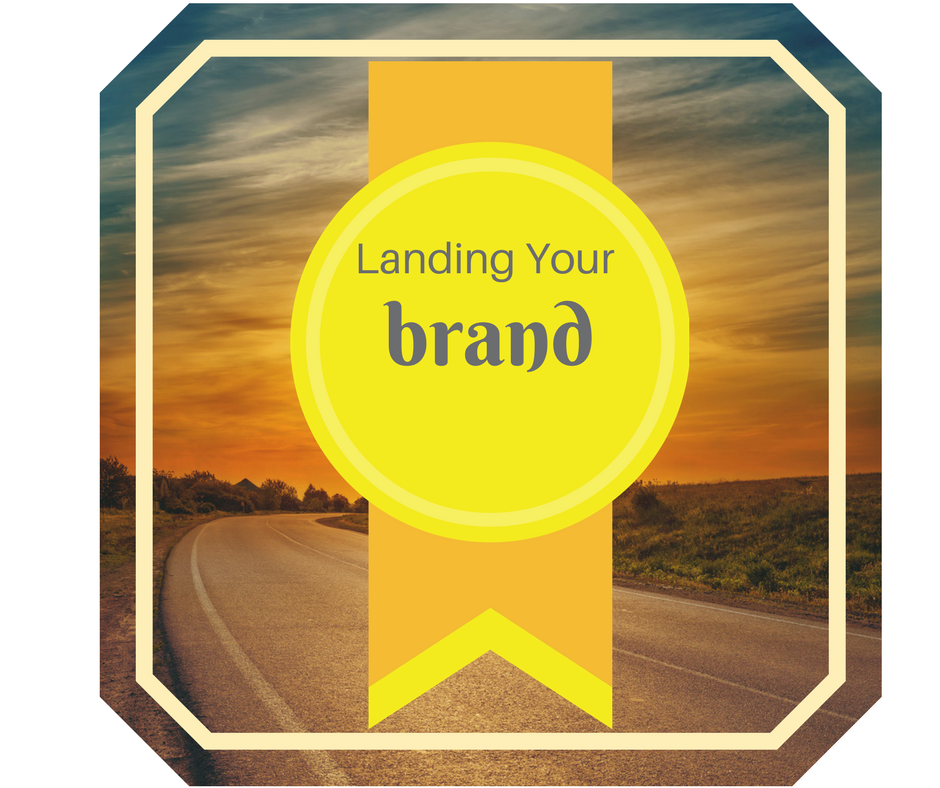 Landing Your Brand…