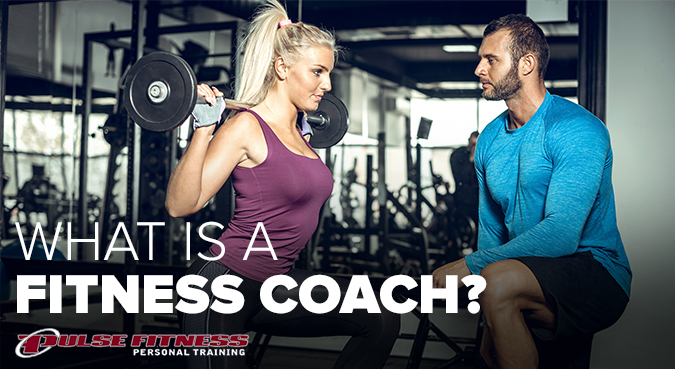 Pulse-Fitness-What-is-a-Fitness-Coach-1019-